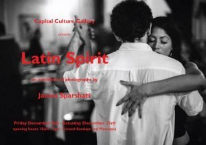 Latin Spirit - Photographs by James Sparshatt - Capital Culture Gallery